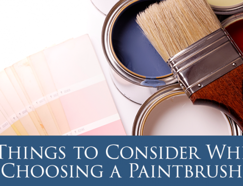 3 Things to Consider When Choosing a Paintbrush